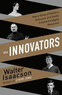 The Innovators (inbunden)