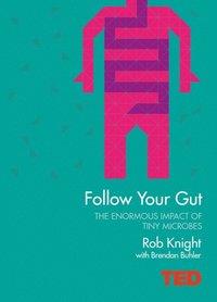 Follow Your Gut (e-bok)