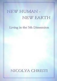 New Human - New Earth: Living in the 5th Dimension (h�ftad)
