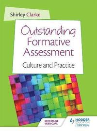 Outstanding Formative Assessment: Culture and Practice (h�ftad)