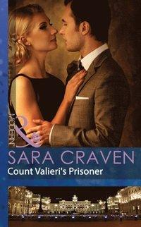 Count Valieri's Prisoner (Mills & Boon Modern) (e-bok)