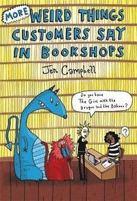 More Weird Things Customers Say in Bookshops (inbunden)