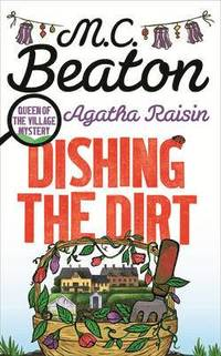 Agatha Raisin: Dishing the Dirt (inbunden)
