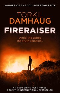 Fireraiser (Oslo Crime Files 3)