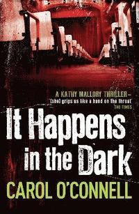 It Happens in the Dark (h�ftad)