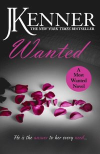 Wanted: Most Wanted Book 1 (e-bok)