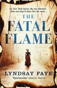 The Fatal Flame (h�ftad)