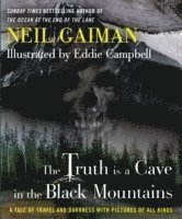 The Truth Is a Cave in the Black Mountains (inbunden)
