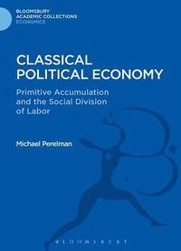 classical political economy Economic theories: classical and neo-classical neo-classical economics has taken this understanding further new political economy.