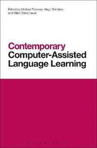 Contemporary Computer-Assisted Language Learning (h�ftad)