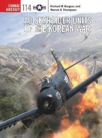 AD Skyraider Units of the Korean War (inbunden)