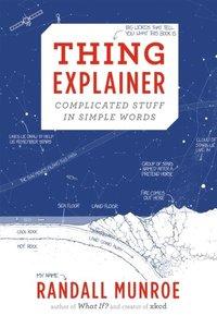 Thing Explainer (inbunden)