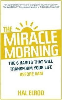 The Miracle Morning (h�ftad)