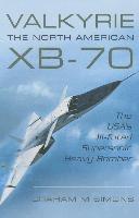 Valkyrie - The North American XB-70 (inbunden)