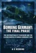 Bombing Germany: The Final Phase