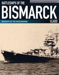 Battleships of the Bismarck Class (e-bok)