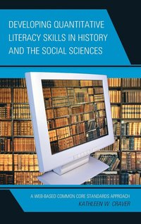 Developing Quantitative Literacy Skills in History and the Social Sciences cover image