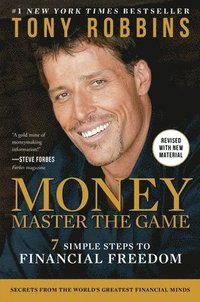 Money Master the Game: 7 Simple Steps to Financial Freedom (inbunden)