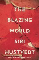 The Blazing World (inbunden)