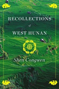 Recollections of West Hunan (inbunden)