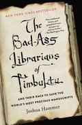 Bad-Ass Librarians of Timbuktu