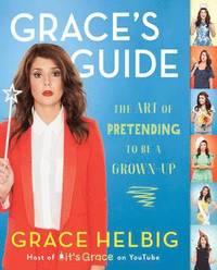 Grace's Guide (h�ftad)