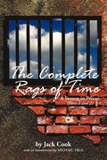 The Complete Rags of Time