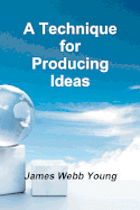 A Technique for Producing Ideas (h�ftad)