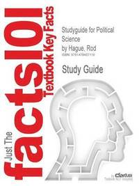 Studyguide For Political Science By Rod Hague, Isbn 9780230101142 (inbunden)