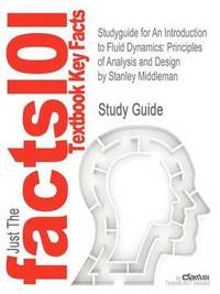 Studyguide for an Introduction to Fluid Dynamics (h�ftad)