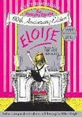 Eloise: The Absolutely Essential 60th Anniversary Edition