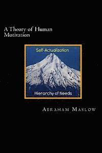 A Theory of Human Motivation (h�ftad)