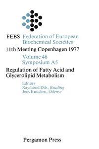 Regulation of Fatty Acid and Glycerolipid Metabolism (e-bok)