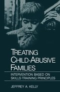 Treating Child-Abusive Families