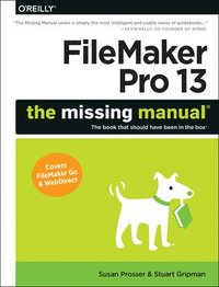 FileMaker Pro 13: The Missing Manual (h�ftad)