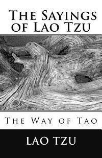 The Sayings of Lao Tzu (h�ftad)