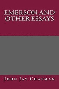 ESSAYS, FIRST SERIES. (First Edition) Boston, J. Munroe and company ...