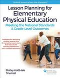 Lesson Planning for Elementary Physical Education With Web Resource