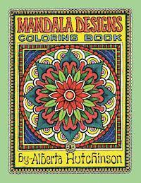 Mandala Designs Coloring Book No. 1: 35 New Mandala Designs (h�ftad)