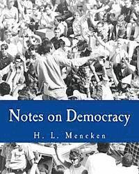 Notes on Democracy (h�ftad)