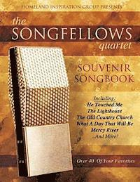 The Songfellows Quartet: Souvenir Songbook (inbunden)