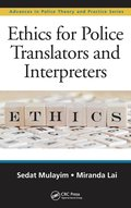 Ethics for Police Translators and Interpreters