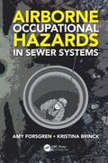 Airborne Occupational Hazards in Sewer Systems