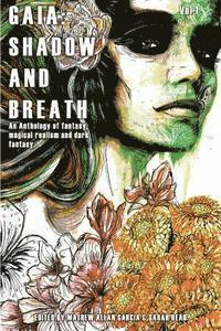 Gaia: Shadow & Breath - Pantheon Magazine, Richard Thomas, Sean Silleck - Bok (9781499602838) | Bokus bokhandel - 9781499602838_200
