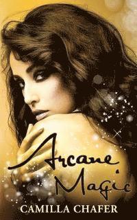 Arcane Magic (Book 5, Stella Mayweather Series) (h�ftad)