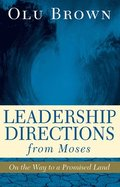 Leadership Directions from Moses