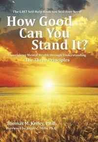 How Good Can You Stand It? (inbunden)