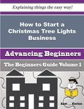 How to Start a Christmas Tree Lights Business (Beginners Guide)