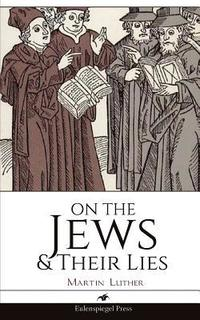 On the Jews & Their Lies