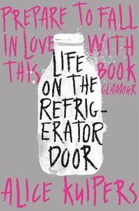 Life on the Refrigerator Door (inbunden)